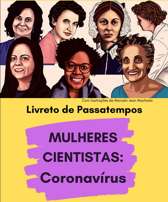 MULHERES CIENTISTAS: Coronavírus